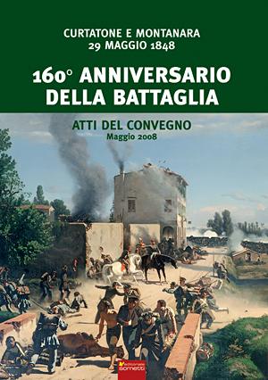 curtatone e montanara 160 anniversario della battaglia On curtatone e montanara