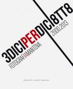13x18: Fotografi(a)Mantova 2000-2013