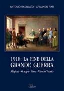 1918: LA FINE DELLA GRANDE GUERRA