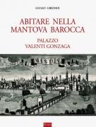 Abitare nella Mantova barocca
