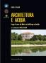 ARCHITETTURA E ACQUA - Lungo il corso del Mincio da Bell'Acqua a