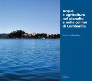 Acqua e agricoltura nel pianalto e nelle colline di Lombardia