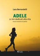 Adele. 21 km dedicati alla vita