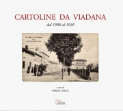 CARTOLINE DA VIADANA - dal 1900 al 1930