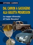 Dal camion a gassogeno alla Giulietta Progression