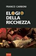 ELOGIO DELLA RICCHEZZA