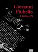 Giovanni Piubello - I romanzi