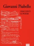 Giovanni Piubello - I racconti, le poesie