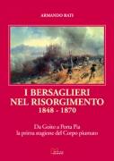 I BERSAGLIERI NEL RISORGIMENTO (1848-1870)