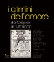 I CRIMINI DELL'AMORE - da Crepax all'Ultrapop