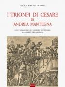 I TRIONFI DI CESARE DI ANDREA MANTEGNA
