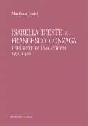 Isabella d'Este e Francesco Gonzaga. I segreti di una coppia