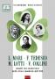 L. MARI - F. TEDESCO - M. LOTTI - V. COLLINI