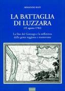 LA BATTAGLIA DI LUZZARA - 15 agosto 1702