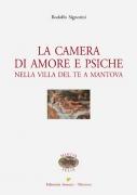 LA CAMERA DI AMORE E PSICHE nella Villa del Te a Mantova