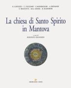 LA CHIESA DI SANTO SPIRITO IN MANTOVA