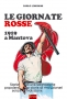 LE GIORNATE ROSSE - 1919 a Mantova