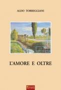 L'AMORE E OLTRE