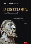 La croce e la spada - a.d. 1117-1128