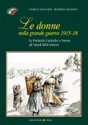 Le donne nella Grande Guerra 1915-1918