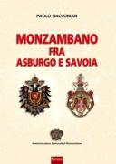 MONZAMBANO FRA ASBURGO E SAVOIA