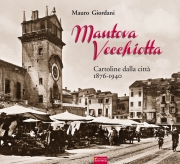 Mantova vecchiotta 1876-1940