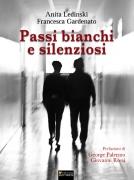PASSI BIANCHI E SILENZIOSI