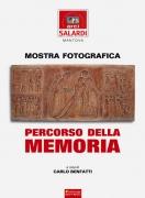 PERCORSO DELLA MEMORIA          mostra fotografica