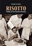 RISOTTO - Storia di un piatto italiano