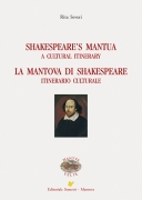 Shakespeare's Mantua. La Mantova di Shakespeare