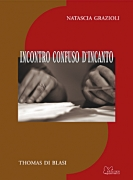INCONTRO CONFUSO D'INCANTO
