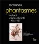 LANFRANCO - Phantasmes (1935 - 1957)