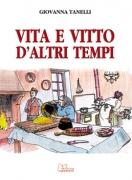 VITA E VITTO D'ALTRI TEMPI